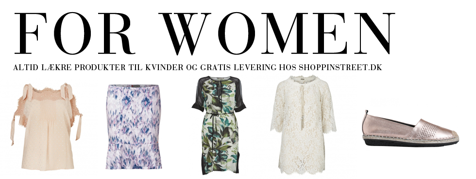 Kvinder modetøj - ShoppinStreet.dk - Hornbæk shopping